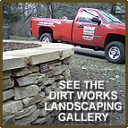 See the Dirt Works Landscaping Galler
